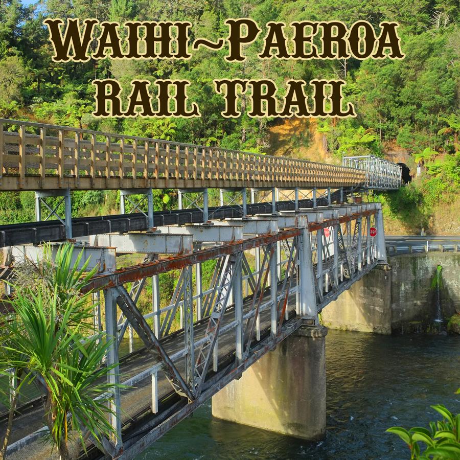 W1 - Waihi ~ Paeroa Rail Trail